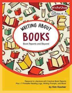 Writing About Books: Book Reports and Beyond