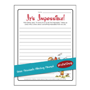 It's Impossible! Free Printable Writing Prompt