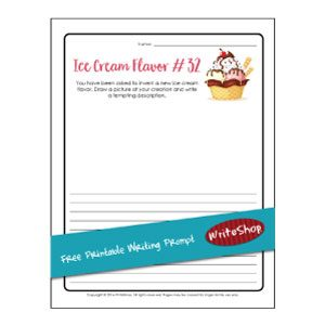 Ice cream flavor printable writing prompt • by WriteShop
