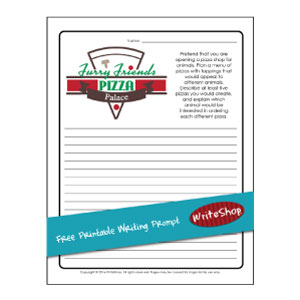 Furry Friends Pizza Palace printable writing prompt • free from WriteShop