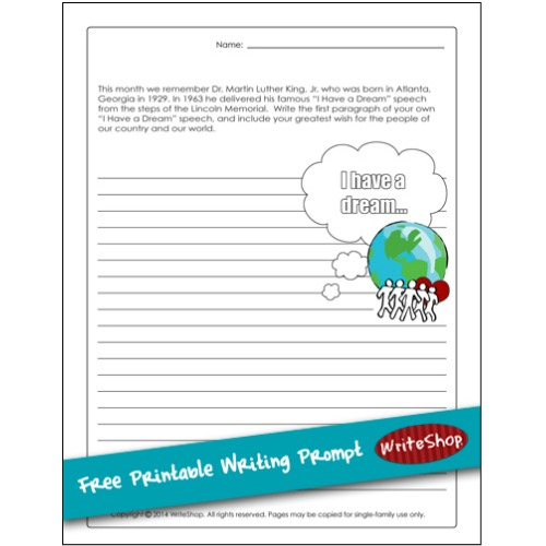 "Invite kids to write their own ""I Have a Dream"" paragraph. {Free printable writing prompt from WriteShop}"