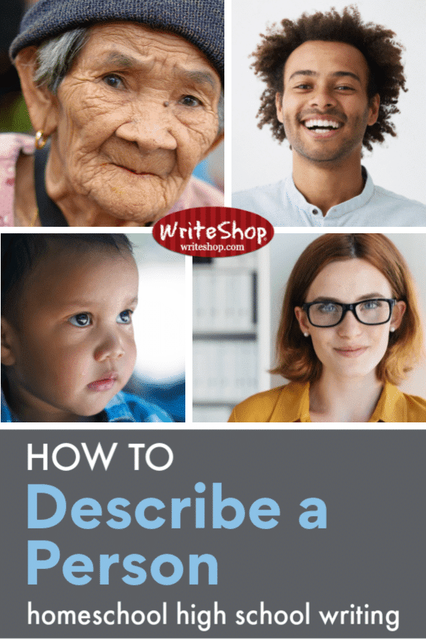Can your homeschool teen describe a person using vivid vocabulary? Without good observation skills or an arsenal of strong words, this can be a challenging task!
